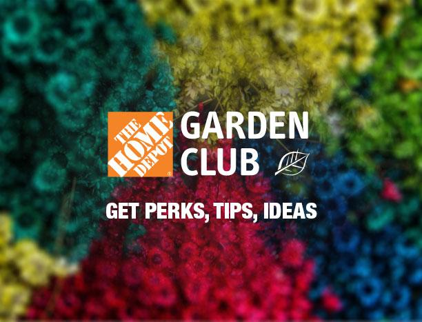Garden Club. Get perks, tips, ideas.