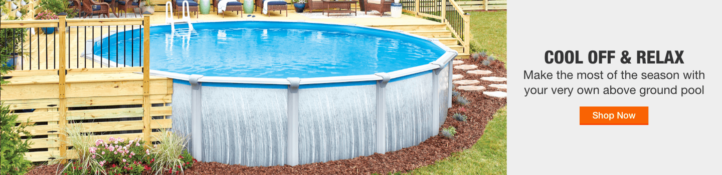 COOL OFF & RELAX - Make the most of the season with your very own above ground pool. Shop Now