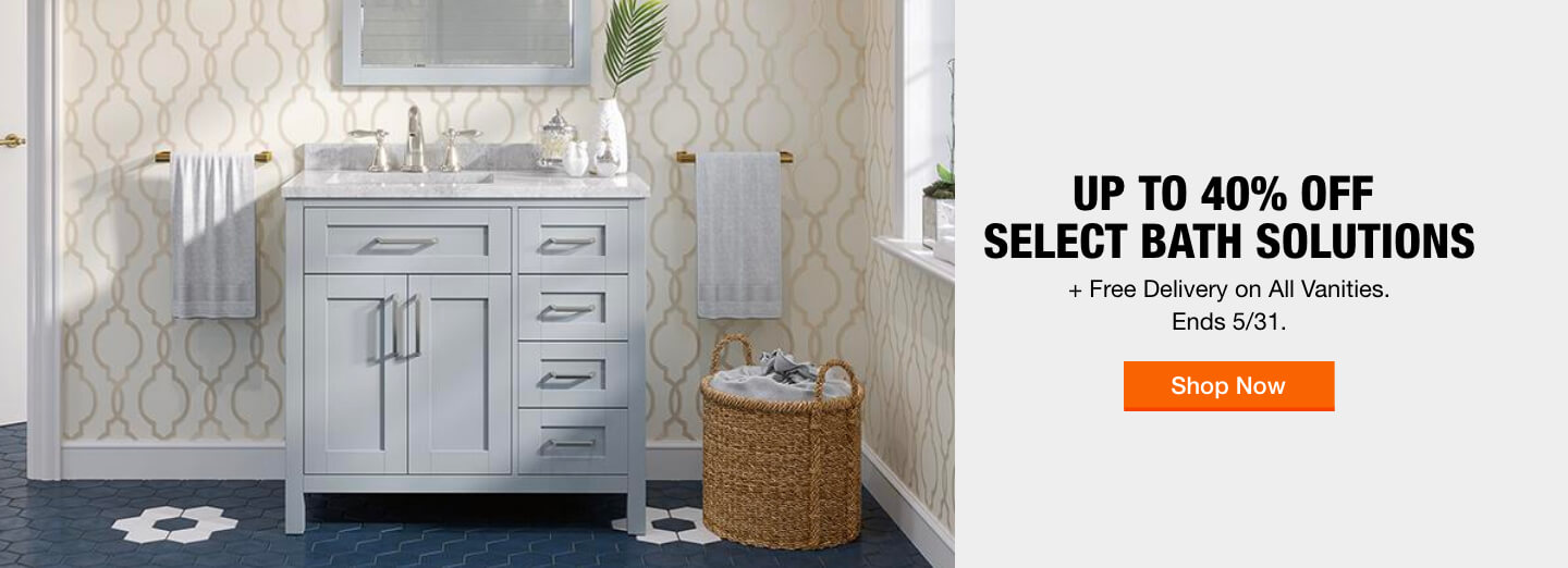 Up to 40% off  Select Bath Solutions + Free Delivery on All Vanities. Ends 5/31.