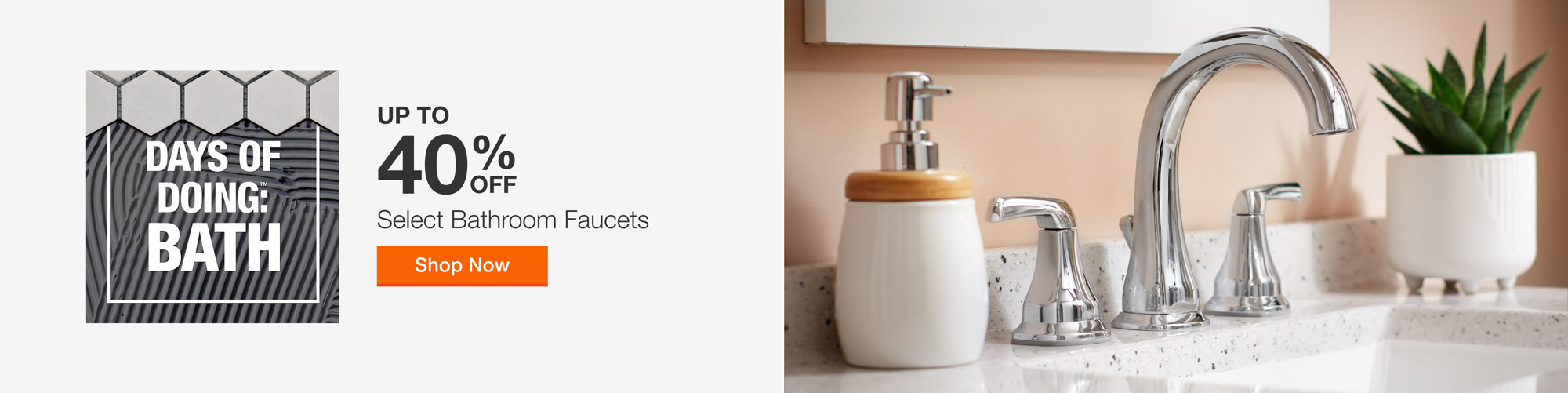 Up to 40% off Select Bathroom Faucets