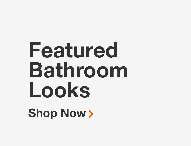 Featured Bathroom Looks